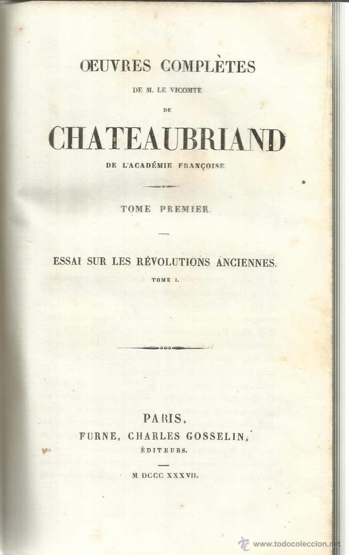 LIBRO EN FRANCÉS. OEUVRES COMPLETES DE CHATEAUBRIAND. TOMO I. CHARLES GOSSELIN. PARÍS. 1837 (Libros Antiguos, Raros y Curiosos - Otros Idiomas)