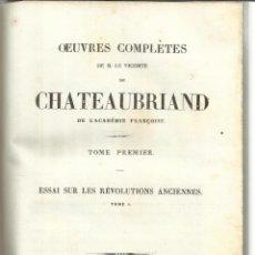 Libros antiguos: LIBRO EN FRANCÉS. OEUVRES COMPLETES DE CHATEAUBRIAND. TOMO I. CHARLES GOSSELIN. PARÍS. 1837. Lote 40276454