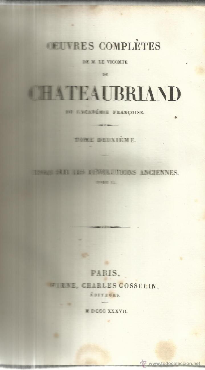 LIBRO EN FRANCÉS. OEUVRES COMPLETES DE CHATEAUBRIAND. TOMO II. CHARLES GOSSELIN. PARÍS. 1837 (Libros Antiguos, Raros y Curiosos - Otros Idiomas)