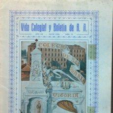 Libros antiguos: VIDA COLEGIAL. COLEGIO DE SANTA MARÍA DE VITORIA (ALAVA) - MAYO 1935. Lote 40289729