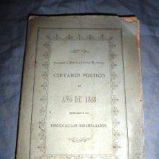 Libros antiguos: CERTAMEN POETICO DEL AÑO 1868 DEDICADO A LA VIRGEN DE LOS DESAMPARADOS.. Lote 40295076