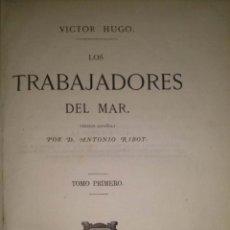 Libros antiguos: LOS TRABAJADORES DEL MAR POR VICTOR HUGO - DOS TOMOS. 1866. Lote 40295081