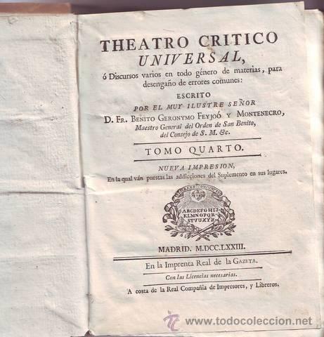 FEYJOO, FR. BENITO GERONYMO: THEATRO CRITICO UNIVERSAL. TOMO IV, NUEVA IMPRESSION. 1773. PERGAMINO (Libros Antiguos, Raros y Curiosos - Pensamiento - Otros)