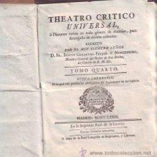 Libros antiguos: FEYJOO, FR. BENITO GERONYMO: THEATRO CRITICO UNIVERSAL. TOMO IV, NUEVA IMPRESSION. 1773. PERGAMINO. Lote 40302524