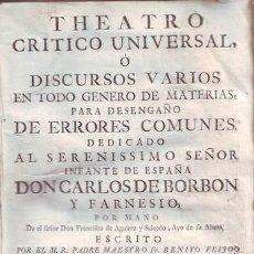 Libros antiguos: FEYJOO, FR. BENITO GERONYMO: THEATRO CRITICO UNIVERSAL. TOMO IV, IMPRESSION VI. 1753. PERGAMINO. Lote 40303113