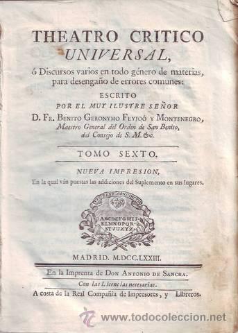 FEYJOO, FR. BENITO GERONYMO: THEATRO CRITICO UNIVERSAL. TOMO VI, NUEVA IMPRESION. 1773. PERGAMINO (Libros Antiguos, Raros y Curiosos - Pensamiento - Otros)