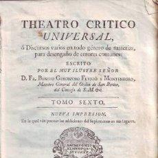 Libros antiguos: FEYJOO, FR. BENITO GERONYMO: THEATRO CRITICO UNIVERSAL. TOMO VI, NUEVA IMPRESION. 1773. PERGAMINO. Lote 40303245