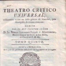 Libros antiguos: FEYJOO, FR. BENITO GERONYMO: THEATRO CRITICO UNIVERSAL. TOMO V, NUEVA IMPRESSION. 1773. PERGAMINO. Lote 40306151