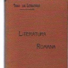 Libros antiguos: TODAS LAS LITERATURAS, LITERATURA ROMANA, MADRID, LA ESPAÑA EDITORIAL, 140 PÁGS, 19X13CM. Lote 40313902
