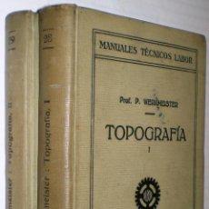 Libros antiguos: PROF. P. WERKMEISTER: TOPOGRAFÍA (2 TOMOS - OBRA COMPLETA). 1928.. Lote 40325122