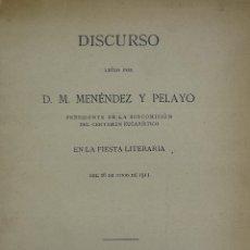 Libros antiguos: (79) MENENDEZ PELAYO, M.- 'DISCURSO LEÍDO POR... EN LA FIESTA LITERARIA DEL 26 DE JUNIO DE 1911' M.:. Lote 36351493