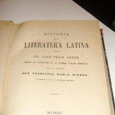 Libros antiguos: BAHER: HISTORIA DE LA LITERATURA LATINA. MADRID, 1879. ENCUADERNADO. LATÍN. . Lote 40359612