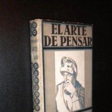 Libros antiguos: EL ARTE DE PENSAR / ERNESTO DIMNET. Lote 40371334