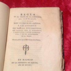 Libros antiguos: REGLA DE LA ORDEN DE CABALLERÍA DE SANTIAGO. ANTIGÜEDADES DE LA ORDEN. MADRID 1791. IMPRENTA SANCHA.. Lote 40390356