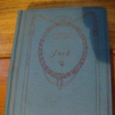 Libros antiguos: LIBRO ANTIGUO JACK DE ALPHONSE DAUDET. Lote 40399750