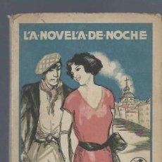 Libros antiguos: LA NOVELA DE NOCHE, AÑO I, Nº 11, 1924, MIGUELILLO, EL DE LA CAVA, ANTONIO CASERO. Lote 40422257