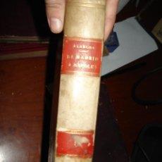Libros antiguos: DE MADRID A NÁPOLES, D.PEDRO ANTONIO DE ALARCÓN, CON CREO EX-LIBRIS.1894.. Lote 40442557