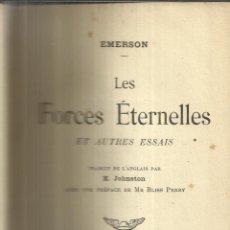 Libros antiguos: LES FORCES ETERNELLES. MERCVRE DE FRANCE. PARÍS. 1912. Lote 40477544