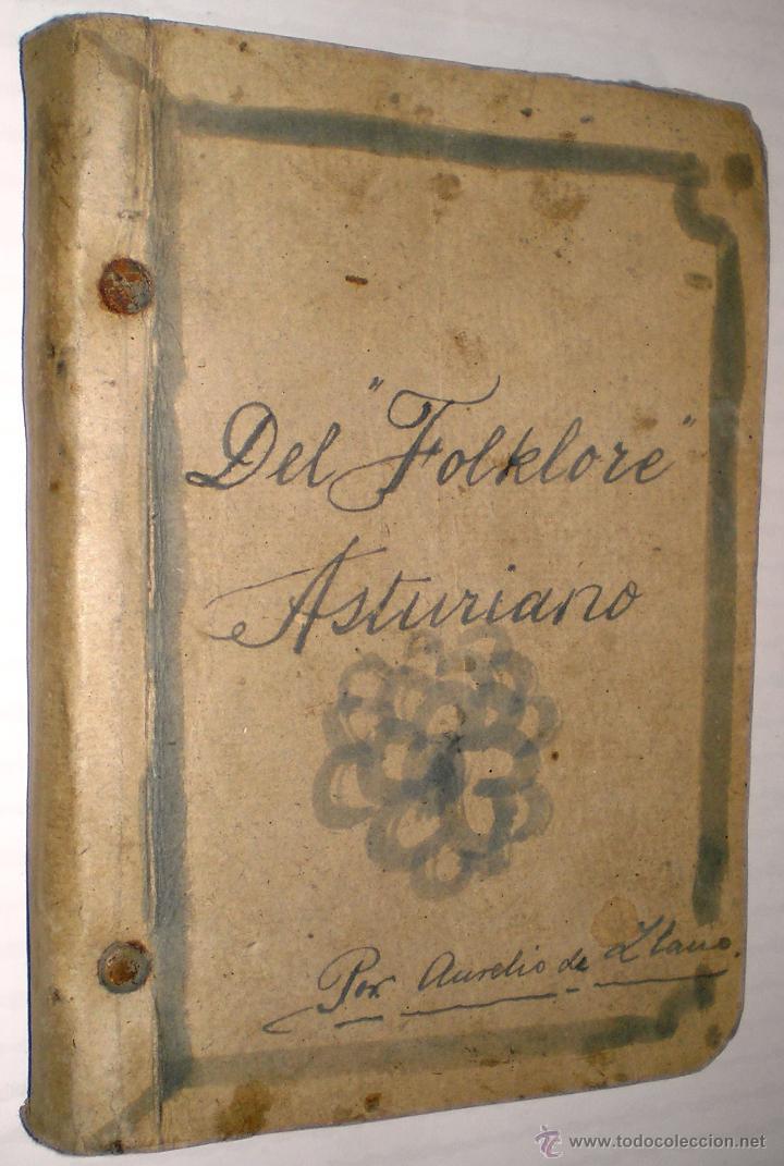 AURELIO DE LLANO: DEL FOLKLORE ASTURIANO. MITOS, SUPERSTICIONES, COSTUMBRES. 1922.(DEDICADO Y FIRMA) (Libros Antiguos, Raros y Curiosos - Historia - Otros)