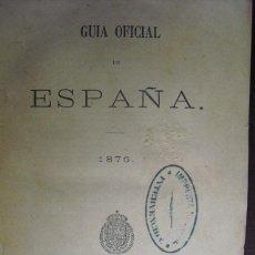 Libros antiguos: 1876 GUIA OFICIAL DE ESPAÑA IMPRENTA NACIONAL. Lote 40504201