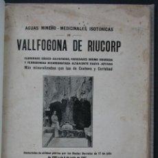 Libros antiguos: AGUAS MINERO- MEDICINALES, ISOTÓNICAS DE VALLFOGONA DE RIUCORP. Lote 40510724