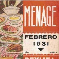 Libros antiguos: MENAJE - MENAGE (REVISTA DEL ARTE DE LA COCINA Y PASTELERIA MODERNAS) PRIMER AÑO COMPLETO 1931. Lote 40562159