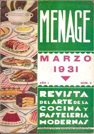 Libros antiguos: MENAJE - MENAGE (Revista del Arte de la Cocina y Pasteleria Modernas) PRIMER AÑO COMPLETO 1931 - Foto 2 - 40562159