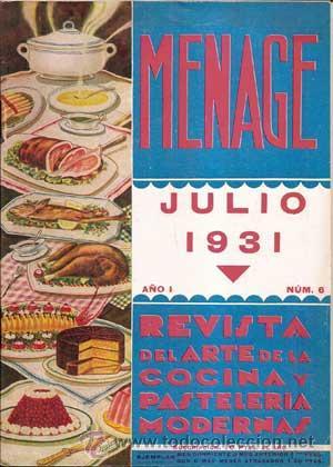 Libros antiguos: MENAJE - MENAGE (Revista del Arte de la Cocina y Pasteleria Modernas) PRIMER AÑO COMPLETO 1931 - Foto 6 - 40562159