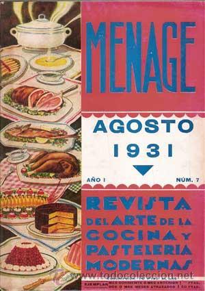 Libros antiguos: MENAJE - MENAGE (Revista del Arte de la Cocina y Pasteleria Modernas) PRIMER AÑO COMPLETO 1931 - Foto 7 - 40562159