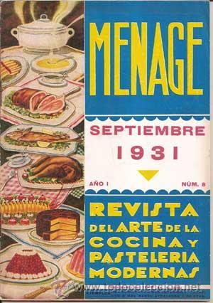 Libros antiguos: MENAJE - MENAGE (Revista del Arte de la Cocina y Pasteleria Modernas) PRIMER AÑO COMPLETO 1931 - Foto 8 - 40562159