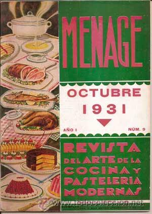 Libros antiguos: MENAJE - MENAGE (Revista del Arte de la Cocina y Pasteleria Modernas) PRIMER AÑO COMPLETO 1931 - Foto 9 - 40562159