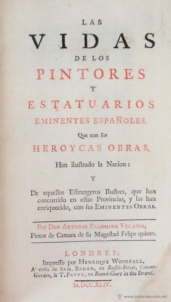 PALOMINO CASTRO.LAS VIDAS DE LOS PINTORES Y ESTATUARIOS. LONDRES 1744. ENC BRUGALLA LIBRO ANTIGUO (Libros Antiguos, Raros y Curiosos - Bellas artes, ocio y coleccionismo - Otros)