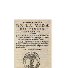 Libros antiguos: MATEO ALEMAN. PRIMERA PARTE DE LA VIDA DEL PICARO GUZMAN DE ALFARACHE. BRUXELLES 1600.. Lote 40564816