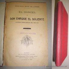 Libros antiguos: LARRA, MARIANO JOSÉ DE. EL DONCEL DE D. ENRIQUE EL DOLIENTE : HISTORIA CABALLERESCA DEL SIGLO XV. Lote 40597670