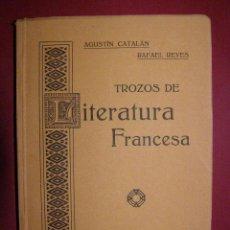 Libros antiguos: BONITO Y RARO LIBRO DE 100 AÑOS NUEVO. A ESTRENAR - TROZOS DE LITERATURA FRANCESA - ZARAGOZA 1913 -. Lote 40623201