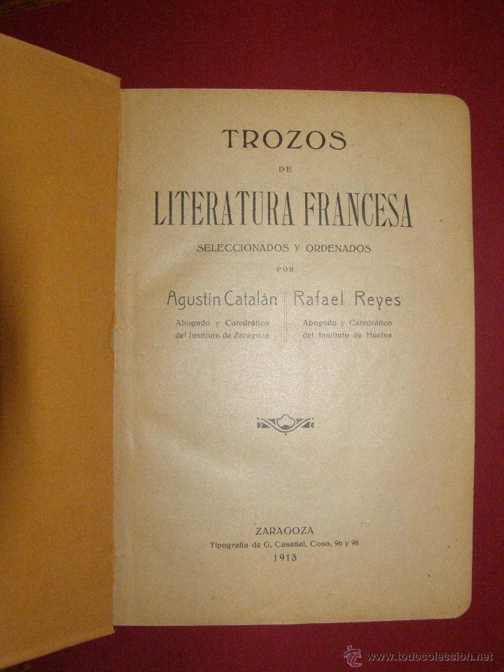 Libros antiguos: Bonito y raro libro de 100 años nuevo. A estrenar - Trozos de Literatura Francesa - Zaragoza 1913 - - Foto 2 - 40623201