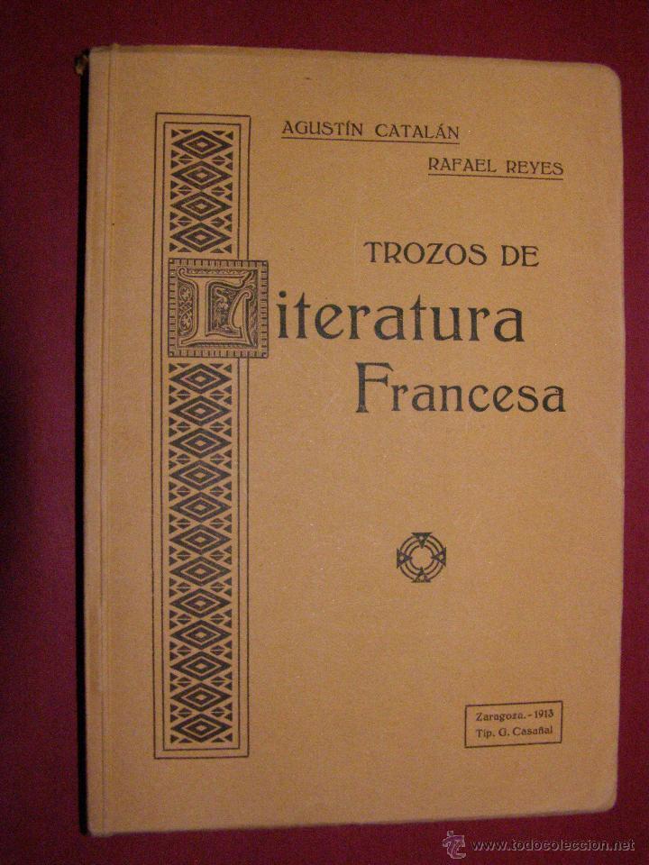Libros antiguos: Bonito y raro libro de 100 años nuevo. A estrenar - Trozos de Literatura Francesa - Zaragoza 1913 - - Foto 6 - 40623201