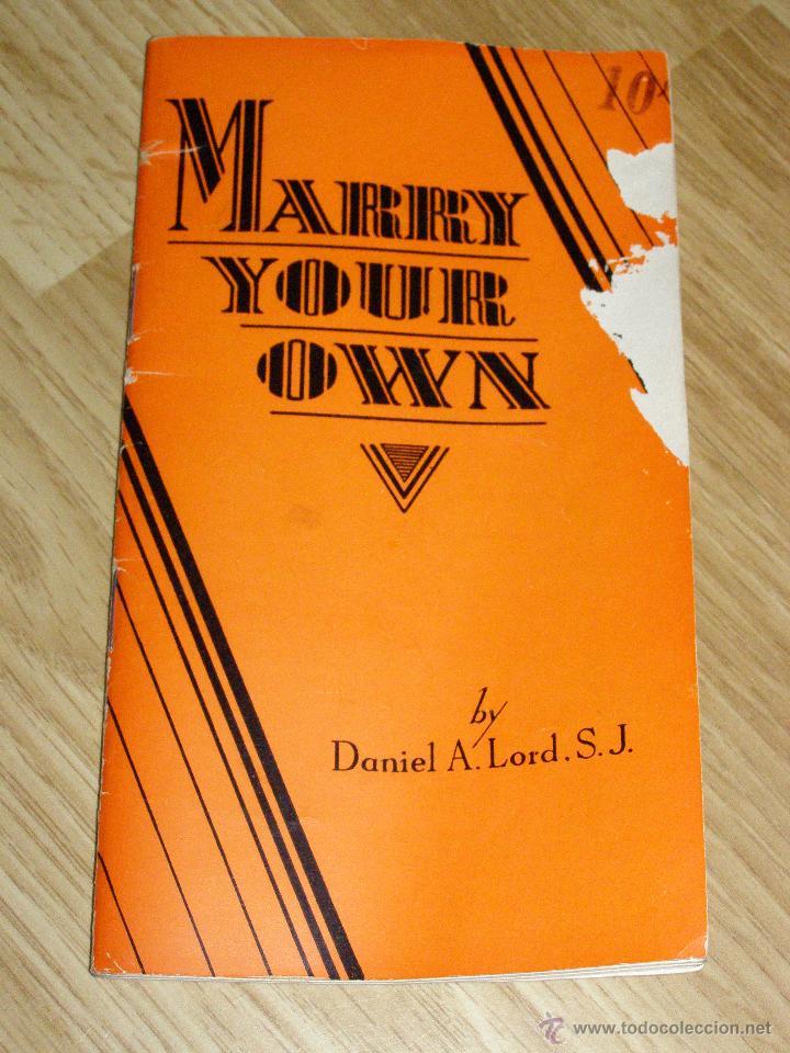 CURIOSO LIBRILLO DE 1929 - MARRY YOUR OWN - (Libros Antiguos, Raros y Curiosos - Otros Idiomas)