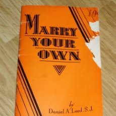 Libros antiguos: CURIOSO LIBRILLO DE 1929 - MARRY YOUR OWN - . Lote 40623999