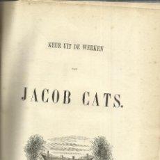 Libros antiguos: LIBRO EN HOLANDÉS. KEUR UIT DE WERKEN. JACOB CATS. LEYDEN. HOLANDA. 1852. Lote 40629502