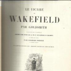 Libros antiguos: LIBRO EN FRANCÉS. LE VICAIRE DE WAKEFIELD. PAR GOLDSMITH. VICTOR LECOU, LIBRAIRE. PARÍS. MUY ANTIGUO. Lote 40629533