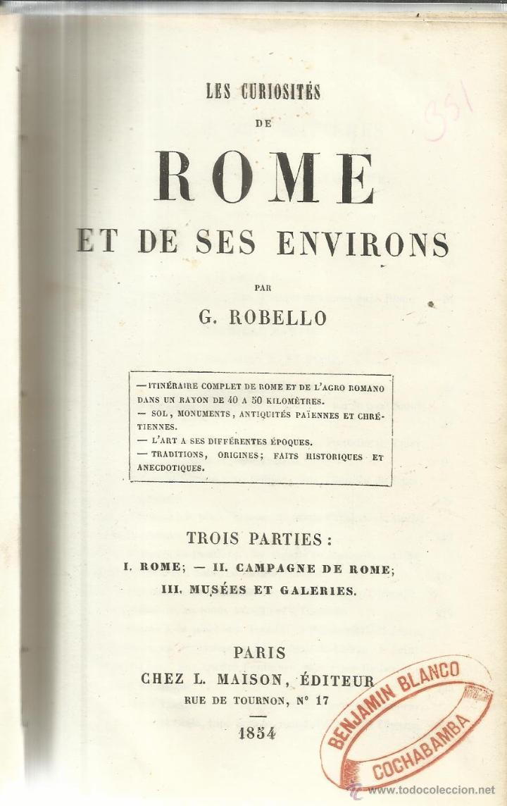 LIBRO EN FRANCÉS. LES CURIOSITIES DE ROME. G. ROBELLO. CHEZ L. MAISON, ÉDITEUR. PARÍS. 1854 (Libros Antiguos, Raros y Curiosos - Otros Idiomas)