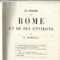Libros antiguos: LIBRO EN FRANCÉS. LES CURIOSITIES DE ROME. G. ROBELLO. CHEZ L. MAISON, ÉDITEUR. PARÍS. 1854. Lote 40629646