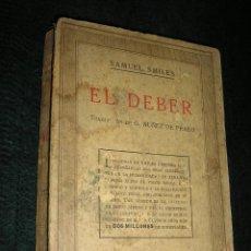 Libros antiguos: SAMUEL SMILES-EL DEBER-1935-SOPENA. Lote 40637444