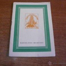 Libros antiguos: PARTIT AGRARI DE CATALUNYA. ESTATUTS. BARCELONA 1931. FOLLETÓ DE LA SEVA FUNDACIÓ.. Lote 40647005