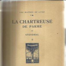Libros antiguos: LIBRO EN FRANCÉS. LA CHARTREUSE DE PARME. STENDAHAL. ED. GEORGES CRES ET Cª. PARÍS. 1922. Lote 40650085