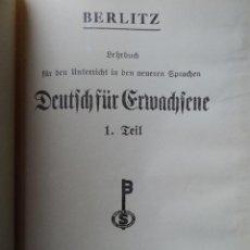 Libros antiguos: ERFTES BUCH FUR DEN UNTERRICHT IN DEN NEUREN SPRACHEN - BERLITZ - ALEMAN. Lote 40678636
