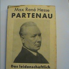 Libros antiguos: MAX RENÉ HESSE. PARTENAU. LA ANTESALA DEL NAZISMO. 1929. ESCRITO EN ALEMÁN.. Lote 54052451