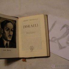 Libros antiguos: ANTIGUO LIBRO COLECCION CRISOL - DISRAELI - ANDRE MAUROIS. Lote 40687237