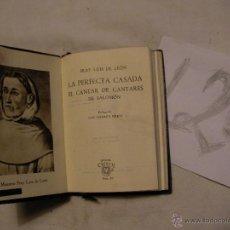 Libros antiguos: ANTIGUO LIBRO COLECCION CRISOL - LA PERFECTA CASADA - EL CANTAR DE CANTARES DE SALOMON - FRAY LUIS . Lote 40687314
